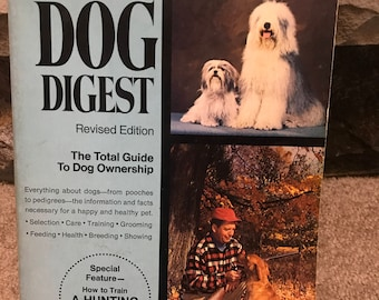 Vintage Book - Dog Digest: Revised Edition - The Total Guide To Dog Ownership