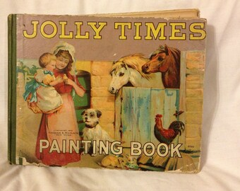 1912  Jolly Times Painting Book , Hardcover Vintage Book