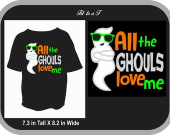 All the Ghouls Love Me Halloween Shirt, Boys Halloween Shirt, Funny Halloween Shirt, Trick or Treat Shirt