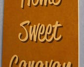 Home Sweet Caravan RV Camping Wooden Sign