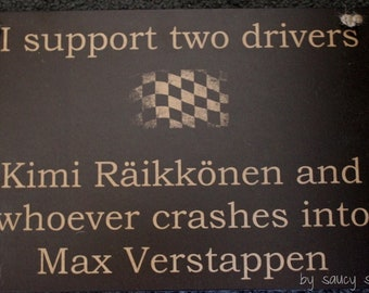 Kimi Räikkönen Wrecks Max Verstappen Formula One 1 Grand Prix Racing Drivers Sign - Custom Signs Available With Different Drivers - MSG Us