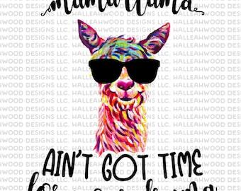 Mama Llama not time for drama- Digital Design
