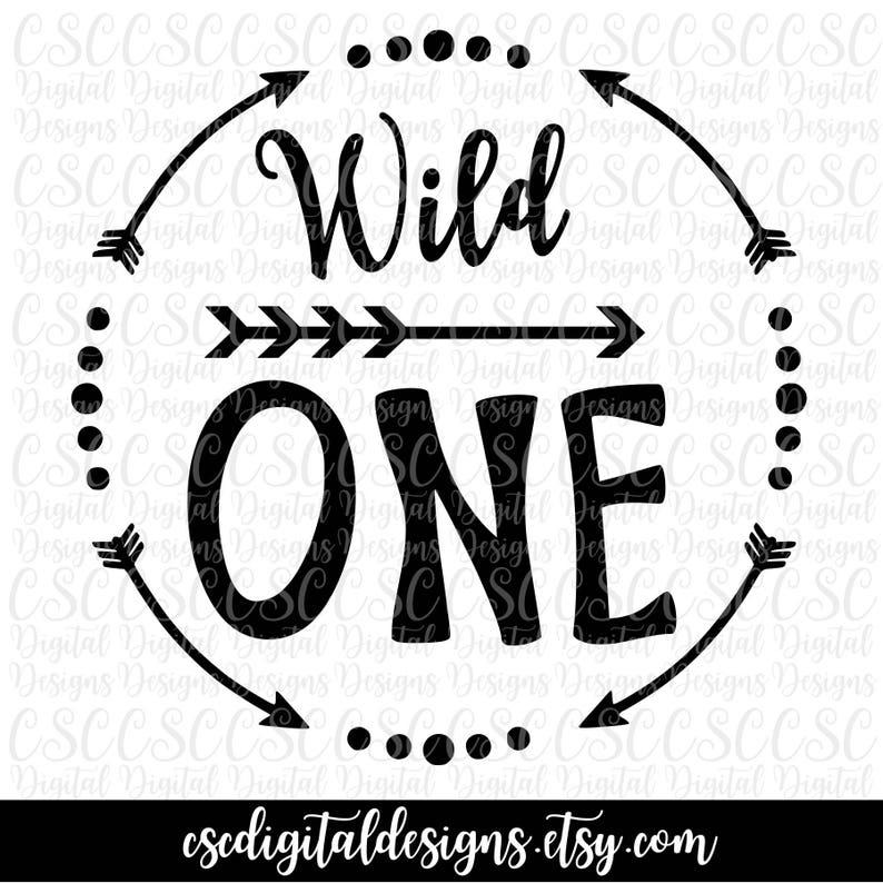 Wild One Svg Wild One Arrow Printable First Birthday Etsy