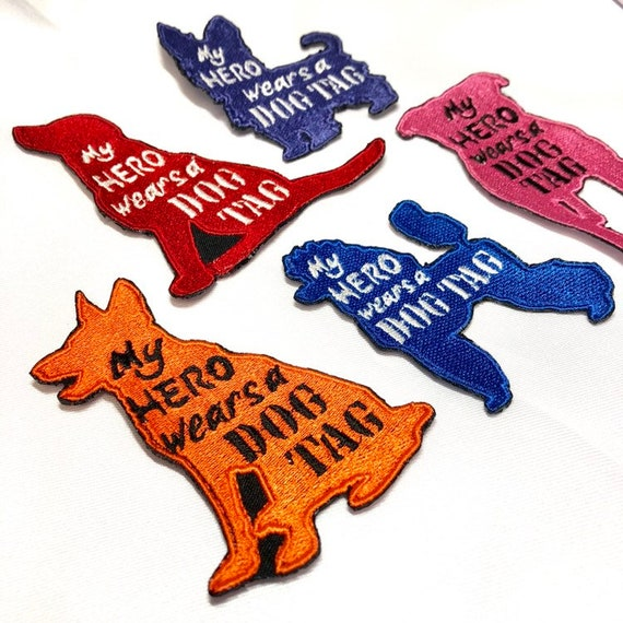 "My Hero Wears A Dog Tag Dog Silhouette Custom Sew on Patch 2 1/2""x4""."