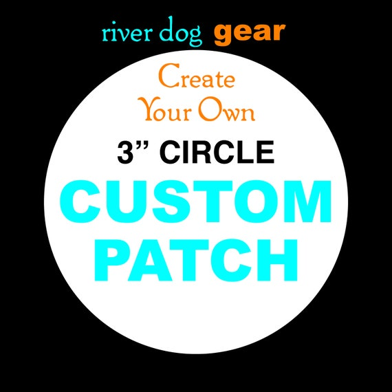 """Design Your Own Custom 3"""" Circle Embroidered Patch"""