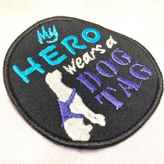 "My Hero Wears A Dog Tag Custom 3"" Circle Sew on Patch"