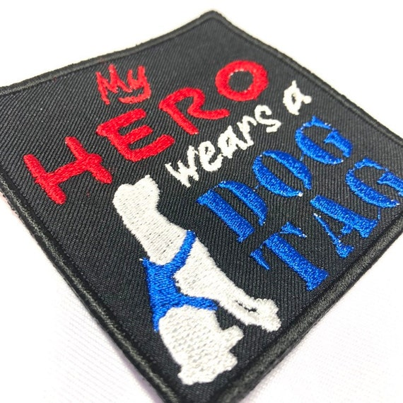 """My Hero Wears A Dog Tag Custom Sew on Patch 3""""x3"""" square"""