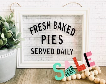 SALE CUSTOM Fresh Baked Pies Served Daily Framed Glass Sign, Vinyl Glass Frame Sign, Kitchen Decor, Hanging Glass Sign, Glass Sign,FARMHOUSE