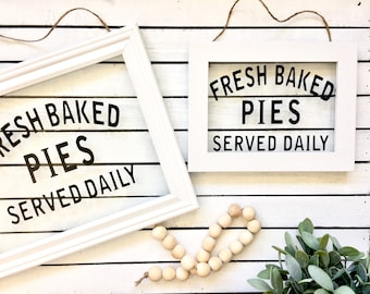 MINI CUSTOM and PERSONALIZED Fresh Baked Pies Served Daily Framed Glass Sign,Glass Frame Sign, Kitchen Decor, Hanging Glass Sign, Glass Sign
