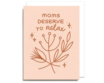 Moms Deserve to Relax