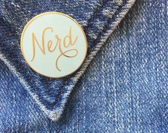 Nerd Enamel Pin. Gold Nerd Lapel Pin. Nerd Flair. Gold Hard Enamel Pin. Cloisonne pin.