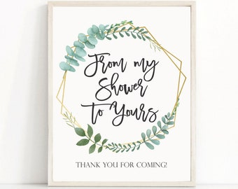 From my shower to yours sign printable bath bomb favors sign bridal shower sign baby shower sign bath favors body wash greenery sign 323