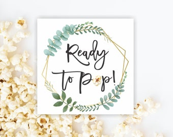 Ready to pop tags printable popcorn favor tags getting ready to pop bridal shower tags baby shower tags greenery tags popcorn labels 323