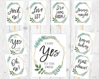 Say yes to the dress signs printable set I said yes to the dress sign wedding dress shopping bridal shower game bridal dress shopping 323