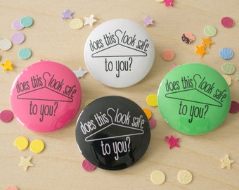Does This Look Safe? - Pinback Button