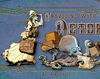 Traveling With Your Octopus - Signed