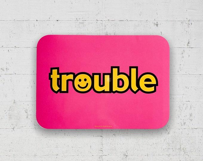 Trouble Y2K Vinyl Sticker