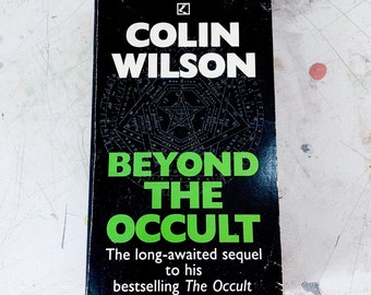 Beyond The Occult by Colin Wilson 1991 Paperback Book