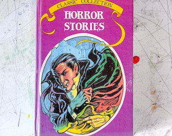Classic Collection Horror Stories 1987 Hardback Book