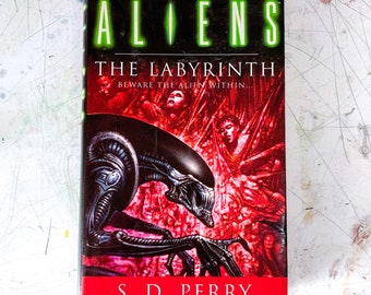 Aliens: The Labyrinth by S D Perry 1996 Hardback Book