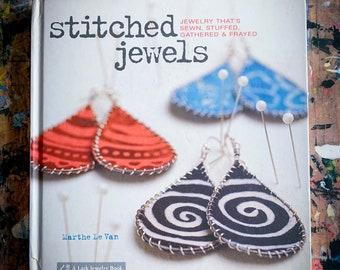 Stitched Jewels by Marthe Le Van 2009 Hardback Book