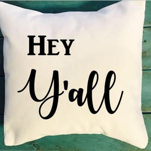 Southern Phrases hey y/'all Goodness Gracious Southern decor Southern Sayings Pillow Southern Pillow Bless Your Heart Southern Gift