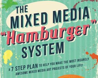 """The Mixed Media """"Hamburger"""" System"""