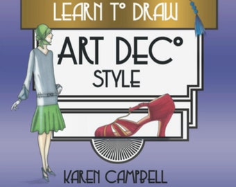 Learn to Draw Art Deco Style Vol. 1