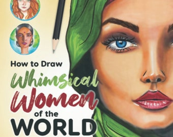 30% Off - IMPERFECT COPIES: How to Draw Whimsical Women of the World (DISCOUNTED)