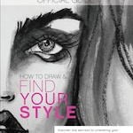 How to Draw and Find Your Style Official Guidebook by Karen Campbell
