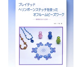 Japanese beads book, beading techniques for plaited herringbone stitch by Chika Terai