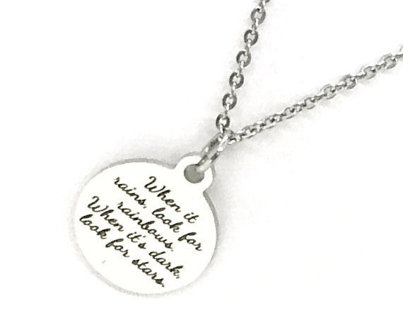 Motivating Gift, Sympathy Gift, When It Rains Look For Rainbows When It's Dark Look For Stars Necklace, Motivating Jewelry, Motivating Quote