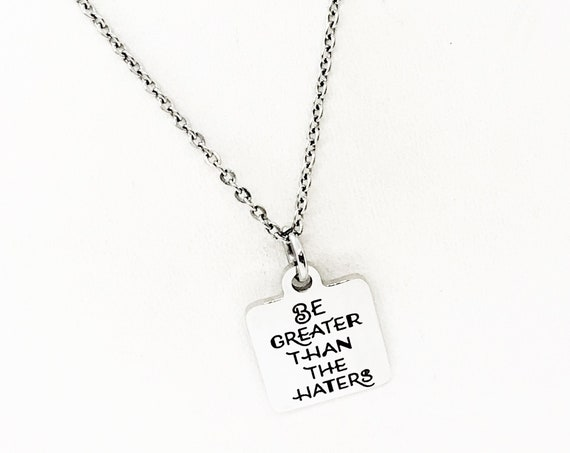 Motivating Gift, Be Greater Than The Haters Necklace, Woman Entrepreneur Gift, Business Owner Gift, Motivating Her, Direct Sales Team