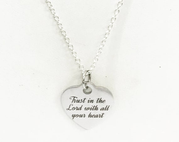 Baptism Gift, Trust In The Lord With All Your Heart Necklace, Christian Jewelry Gift, Christian Gifts, Daughter Jewelry, Confirmation Gift