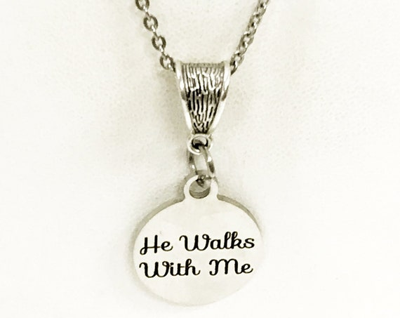 Christian Gift, He Walks With Me Necklace, Christian Jewelry, Jesus Walks With Me Gift, Daughter Gift, Sympathy Gift, Christian Woman Gift