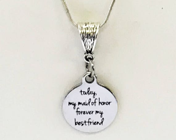 Today My Maid Of Honor Forever My Best Friend Silver Necklace, Maid Of Honor Thank You Gift, Maid Of Honor Gift, Wedding Party Gifts For Her