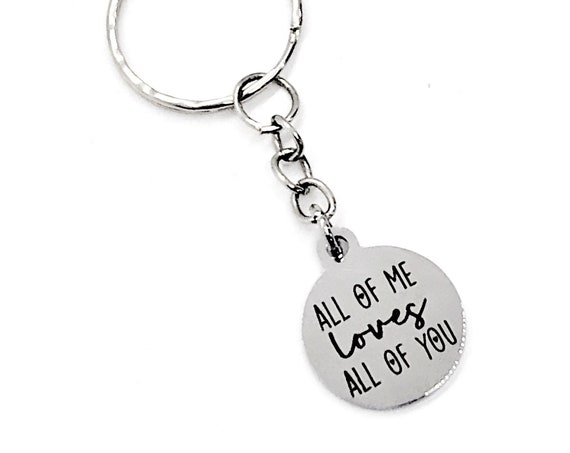Keychain Gift, All Of Me Loves All Of You Keychain, Love Gift, Wife Gift, Daughter Gift, Wedding Gift, Son Gift, Charm Keychain