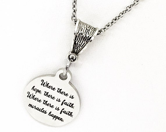 Faith Gift, Where There Is Hope, There Is Faith, Where There Is Faith, Miracles Happen Necklace, Christian Gift, Faith Necklace, Faith Quote