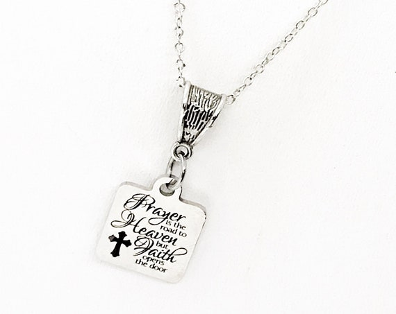 Prayer And Faith Necklace, Christian Gift, Christian Necklace, Prayer Is The Road To Heaven, Faith Opens The Door, Religious Necklace