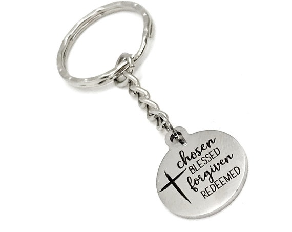 Faith Gift, Chosen Blessed Fogiven Redeemed Keychain, Baptism Gift, Charm Keychain, Faith Keychain, Christian Gift, Faith Quote