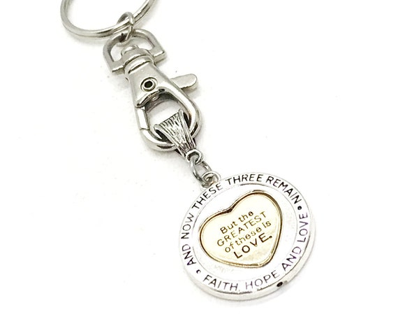 Love Gift, The Greatest Of These Is Love Keychain, 1 Cor 13 13, Spinner Charm, Christian Love, Scripture Gift, Christian Gift, Love Keychain
