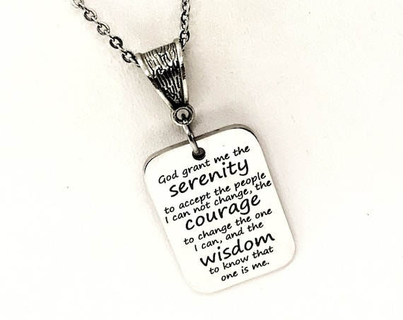 Serenity Prayer Necklace, Serenity Courage Wisdom, Wisdom To Change Me, Motivating Gift, I Can Change Me, Encouraging Quote, Encouraging Her