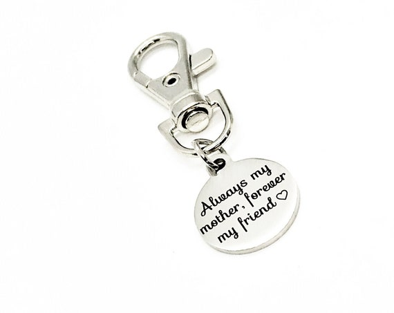 Mom Gift, Always My Mother Forever My Friend Clip On Charm, Gift For Mom, Mothers Day Gift, Mom Birthday Gift, New Mom Gift, Wife Gift
