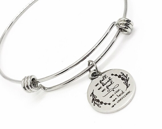 Strong Woman Gift, We Fall, We Break, We Fail, We Rise, We Heal, We Overcome Charm, Overcomer Gift, Sympathy Gift, Strong Woman Jewelry