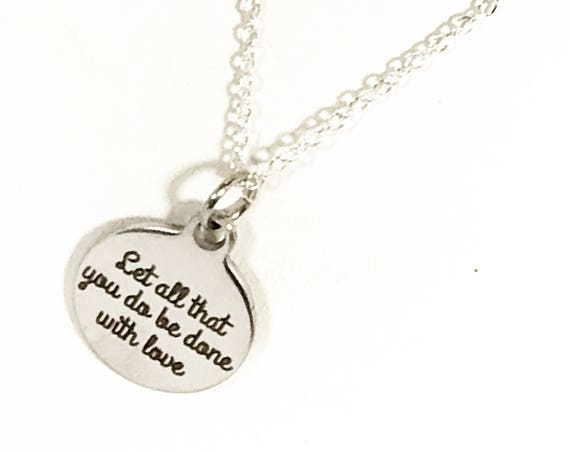 Scripture Necklaces, Let All That You Do Be Done With Love Necklace, 1 Cor 16:14 Necklace, Bible Verse Necklace, Bible Verse Jewelry Gift
