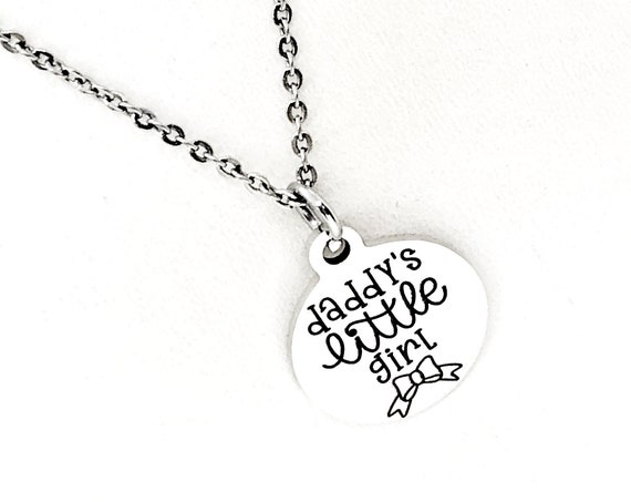 Daddy's Little Girl Necklace, Gift for Daughter, Daughter Gift, Stainless Necklace, Gift For Her, Daughter Graduation, Daughter Birthday