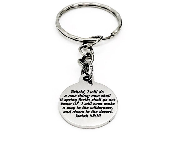 Christian Gift, God Will Do A New Thing Keychain, Isaiah 43 19, Christian Keychain, Christian Scripture Gift, Keychain Gift, New Beginnings