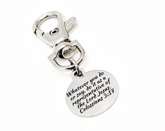 Bag Charm, Whatever You Do Or Say Charm, Colossians 3 17, Purse Charm, Clip On Charm, Keychain Charm, Faith Gift, Christian Gift