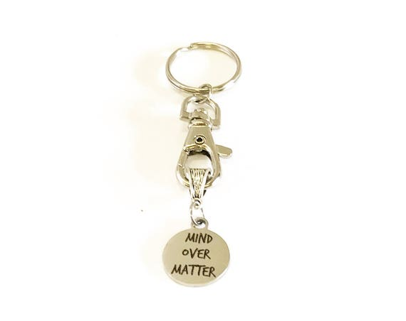 Mind Over Matter Keychain, Encouragement Gift, Motivation Gift, Network Marketing Team Gift,  Motivational Keychain For Her, Daughter Gift