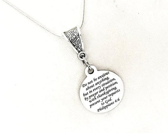 Scripture Gifts, Do Not Be Anxious About Anything Necklace, Philippians 4 6, Present Your Requests To God, Scripture Quote, Scripture Charm